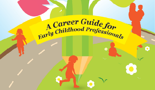 Be an Early Childhood Professional, Give Every Child a Good Start!