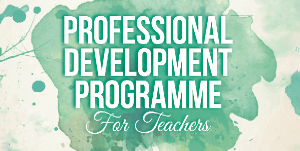 Professional Development Programme (Teachers) Nominations now open!
