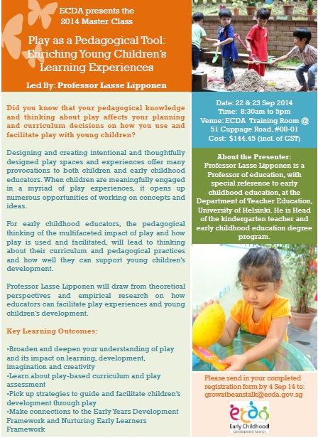 Enriching Early Childhood Experiences >> Grow Beanstalk Master Class 2014 Play As A Pedagogical