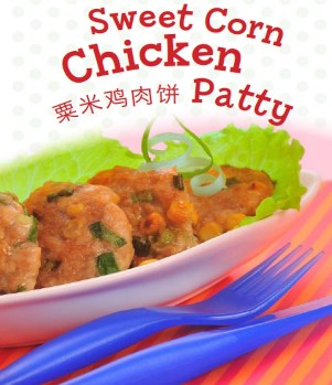 Sweet corn chicken patty